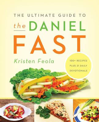 Image for The Ultimate Guide to the Daniel Fast