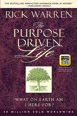 """The Purpose Driven Life (QR Code Enhanced Edition): What on Earth Am I Here For?, """"Warren, Rick"""""""
