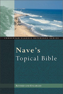 Nave's Topical Bible, Orville J. Nave
