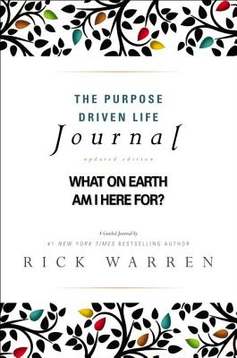 Image for The Purpose Driven Life Journal: What on Earth Am I Here For?