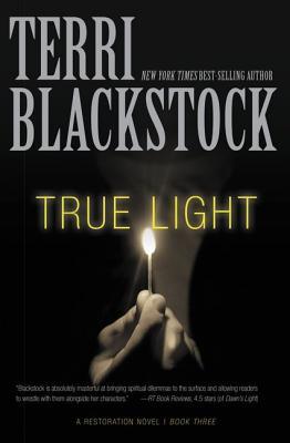 Image for True Light (A Restoration Novel)