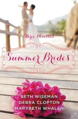 Image for Summer Brides: A Year of Weddings Novella Collection
