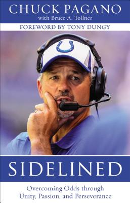 Image for Sidelined: Overcoming Odds through Unity, Passion, and Perseverance