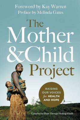 Image for The Mother and Child Project: Raising Our Voices for Health and Hope