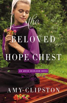 Image for The Beloved Hope Chest (An Amish Heirloom Novel)