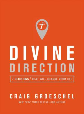 Image for Divine Direction: 7 Decisions That Will Change Your Life