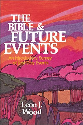 Image for Bible and Future Events, The