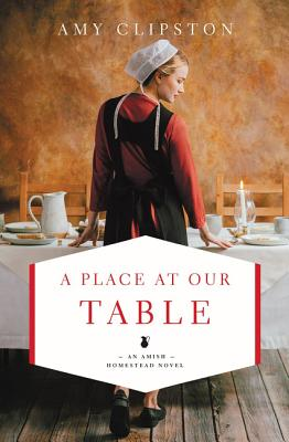 Image for A Place at Our Table (An Amish Homestead Novel)