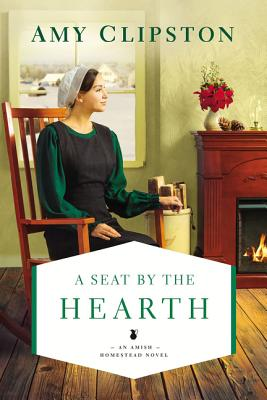 Image for A Seat by the Hearth (An Amish Homestead Novel)