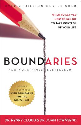 Image for Boundaries: When to Say Yes, How to Say No To Take Control of Your Life
