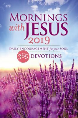 Image for Mornings with Jesus 2019: Daily Encouragement for Your Soul