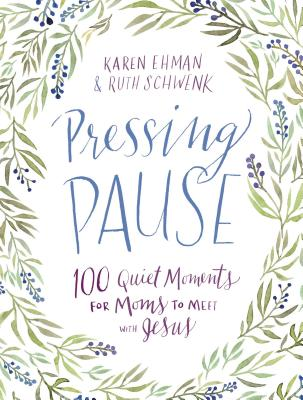 Image for Pressing Pause: 100 Quiet Moments for Moms to Meet with Jesus