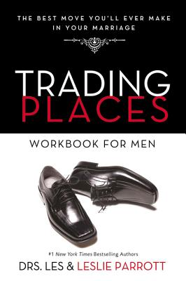 Image for Trading Places Workbook for Men: The Best Move You'll Ever Make in Your Marriage