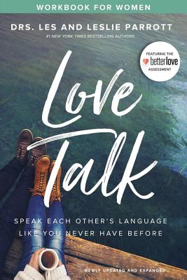 Image for Love Talk Workbook for Women: Speak Each Other's Language Like You Never Have Before