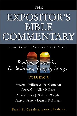 Image for Psalms, Proverbs, Ecclesiastes, Song of Songs (The Expositor's Bible Commentary with The New International Version of the Holy Bible, Volume 5)