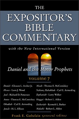 Image for Expositor's Bible Commentary Volume 7: Daniel and the Minor Prophets