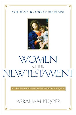 Image for Women of the New Testament: 30 Devotional Messages for Women's Groups