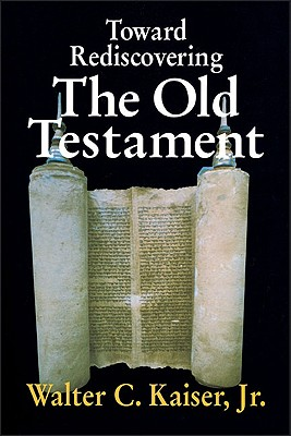 Image for Toward Rediscovering the Old Testament