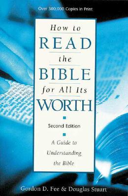 Image for How to Read the Bible for All Its Worth: A Guide to Understanding the Bible