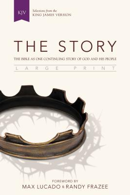 Image for The Story, KJV, Large Print: The Bible as One Continuing Story of God and His People