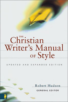 Image for The Christian Writer's Manual of Style: Updated and Expanded Edition
