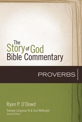 Image for Proverbs (The Story of God Bible Commentary)