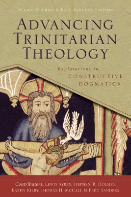 Advancing Trinitarian Theology: Explorations in Constructive Dogmatics (Los Angeles Theology Conference Series)