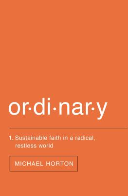 Image for Ordinary: Sustainable Faith in a Radical, Restless World
