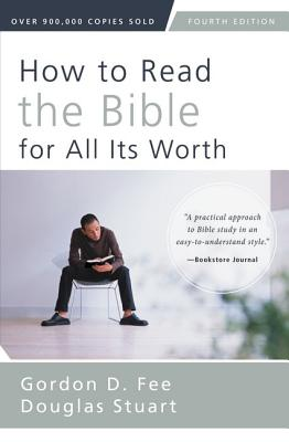 Image for How to Read the Bible for All Its Worth: Fourth Edition