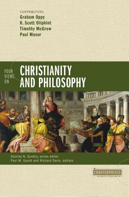 Image for Four Views on Christianity and Philosophy (Counterpoints: Bible and Theology)