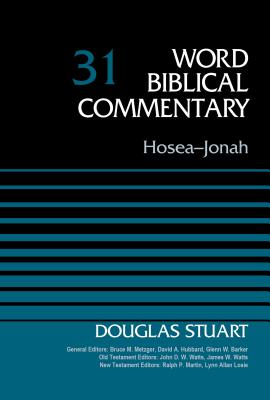 Image for Hosea-Jonah, Volume 31 (Word Biblical Commentary)