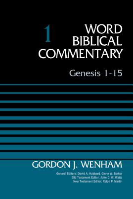 Image for Genesis 1-15, Volume 1 (Word Biblical Commentary)