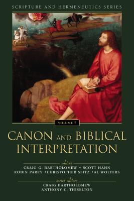 Image for Canon and Biblical Interpretation (Scripture and Hermeneutics Series)
