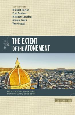 Image for Five Views on the Extent of the Atonement (Counterpoints: Bible and Theology)