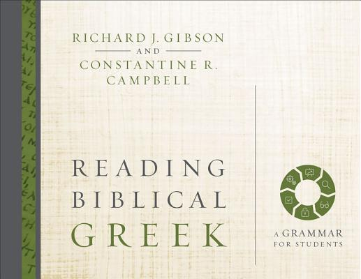 Image for Reading Biblical Greek: A Grammar for Students