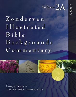 Image for John: Volume 2A (Zondervan Illustrated Bible Backgrounds Commentary)