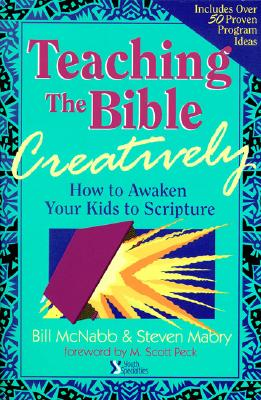 Image for Teaching the Bible Creatively