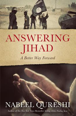 Image for Answering Jihad: A Better Way Forward