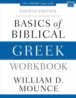 Image for Basics of Biblical Greek Workbook: Fourth Edition (Zondervan Language Basics Series)