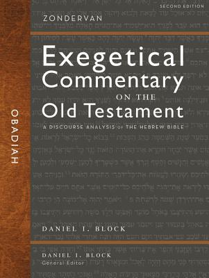 Image for ZECOT Obadiah: A Discourse Analysis of the Hebrew Bible (Zondervan Exegetical Commentary on the Old Testament)