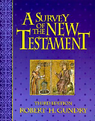 Image for ***A Survey of the New Testament (3rd. Ed.)