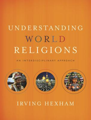 Image for Understanding World Religions: An Interdisciplinary Approach