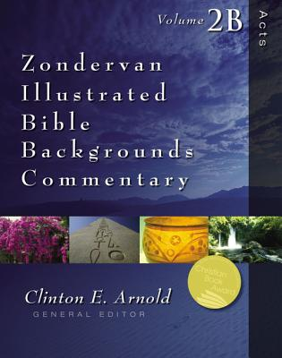 Image for Acts: Volume 2B (Zondervan Illustrated Bible Backgrounds Commentary)