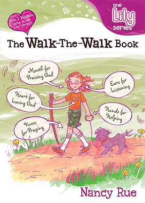 Image for WALK THE WALK BOOK LILY SERIES