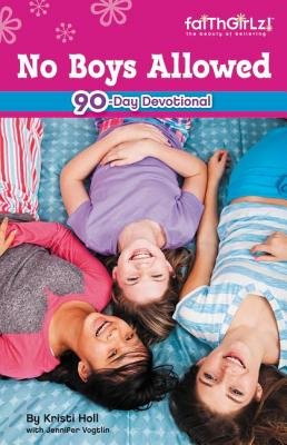 Image for No Boys Allowed Devotions for Girls