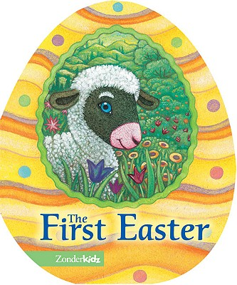 Image for The First Easter (Easter Board Books)