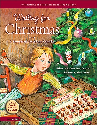 Image for Waiting for Christmas: A Story about the Advent Calendar (Traditions of Faith from Around the World)