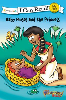 Image for Baby Moses and the Princess (I Can Read!  The Beginner's Bible)