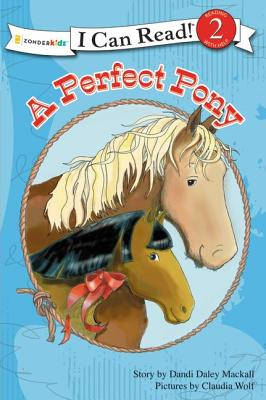 Image for A Perfect Pony (I Can Read!  A Horse Named Bob)