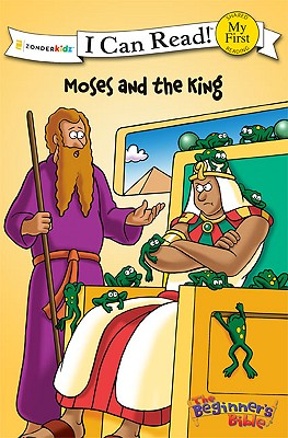 Image for Moses and the King (I Can Read! / The Beginner's Bible)
